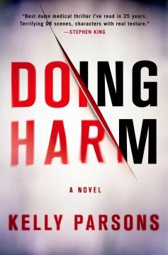 Doing Harm