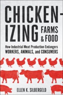 Chickenizing Farms & Food