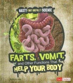 Farts, Vomit, and Other Functions That Help your Body