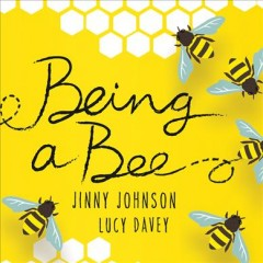 Being A Bee