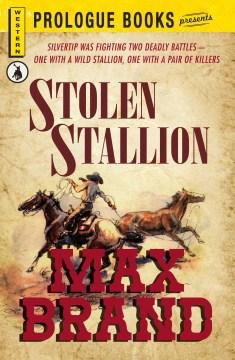 The Stolen Stallion
