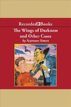Wings of Darkness and Other Cases