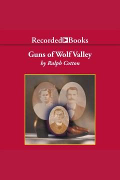 Guns of Wolf Valley