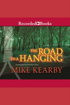 The Road to A Hanging