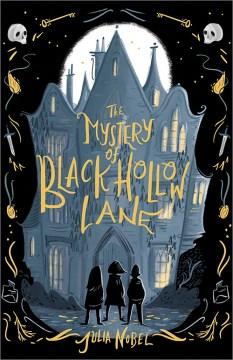 Mystery Of Black Hollow Lane