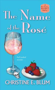 The Name of the Rosé