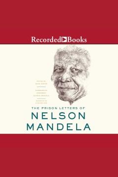 The Prison Letters of Nelson Mandela