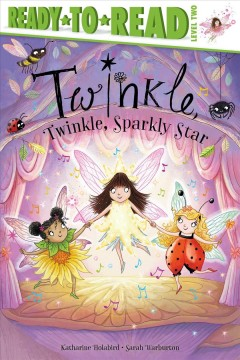 Twinkle, Twinkle Sparkly Star