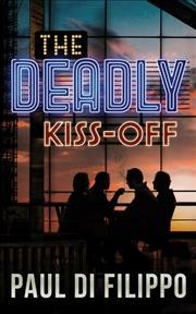 Deadly Kiss-Off