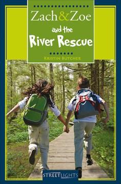 Zach & Zoe and the River Rescue