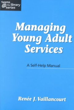 Managing Young Adult Services