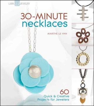 30 Minute Necklaces