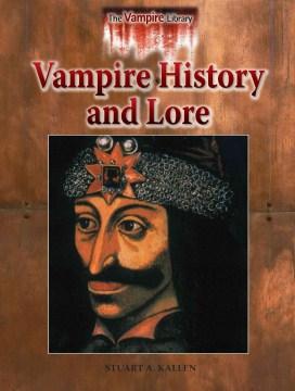 Vampire History and Lore