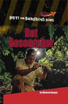 Bat Researcher