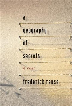A Geography of Secrets