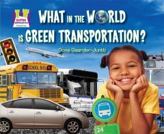 What in the World Is Green Transportation?