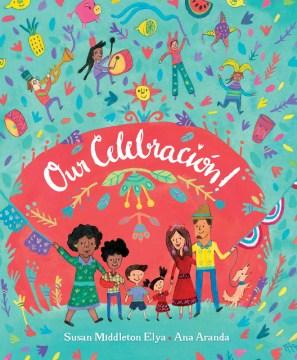 Our Celebración!