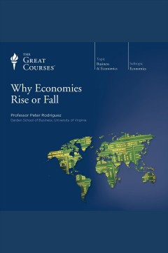 Why Economies Rise or Fall