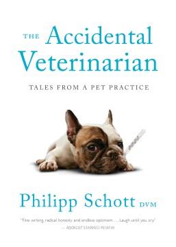 The Accidental Veterinarian