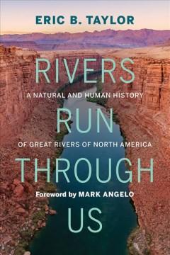 Rivers Run Through Us