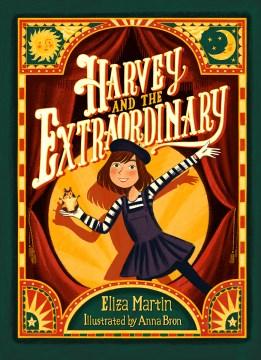 Harvey and the Extraordinary