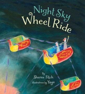 Night Sky Wheel Ride
