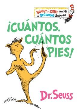 ¡Cuántos, Cuántos Pies!(the Foot Book Spanish Edition)
