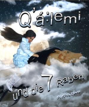 Q'á:lemi und die 7 raben