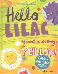 Hello Lilac, Good Morning, Yellow