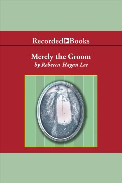 Merely the Groom