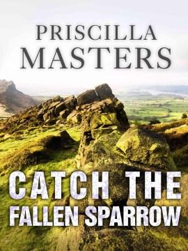 Catch the Fallen Sparrow