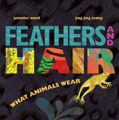 Feathers and Hair