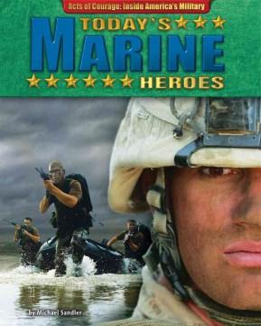 Today's Marine Heroes