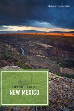 Explorer's Guide New Mexico