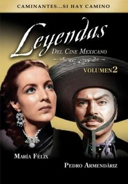 Leyendas del cine Mexicano