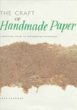 The Craft of Handmade Paper