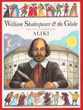 William Shakespeare & the Globe