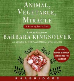 Animal, Vegetable, Miracle