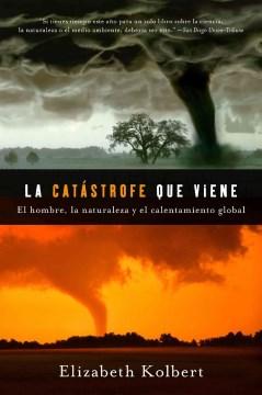 La catástrofe que viene