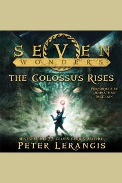 The Colossus Rises