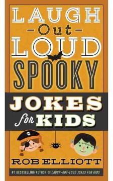 Laugh-out-loud Jokes Spooky Jokes for Kids