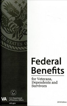 Federal Benefits for Veterans, Dependents, and Survivors 2018