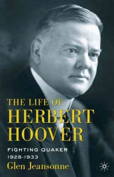 The Life of Herbert Hoover