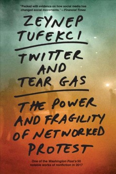 Twitter and Tear Gas