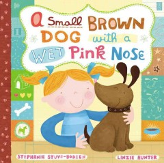 A Small, Brown Dog With A Wet, Pink Nose