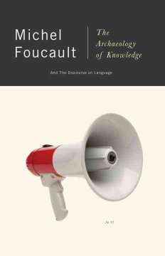 The Archaeology of Knowledge ; And, the Discourse on Language