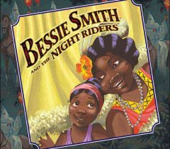 Bessie Smith and the Night Riders