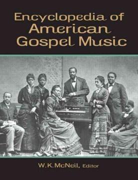 Encyclopedia of American Gospel Music