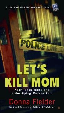 Let's Kill Mom