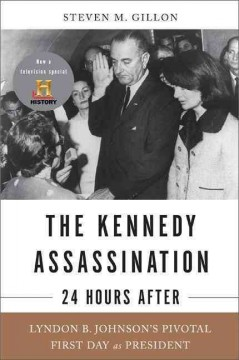 The Kennedy Assassination--24 Hours After